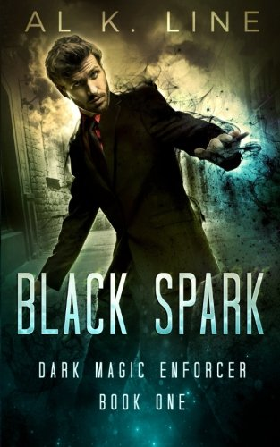 Black Spark (Dark Magic Enforcer) (Volume 1)