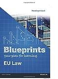 Eu Law (Blueprints): EU Law
