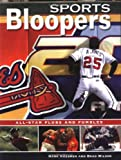 Sports Bloopers, Mark Huebner and Brad Wilson, 1552976270