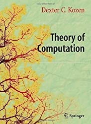 Theory of Computation: Classical and Contemporary Approaches (Texts in Computer Science) 2006 Edition by Kozen, Dexter C. published by Springer (2006)