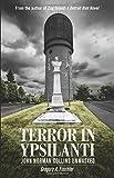 Terror in Ypsilanti: John Norman Collins Unmasked