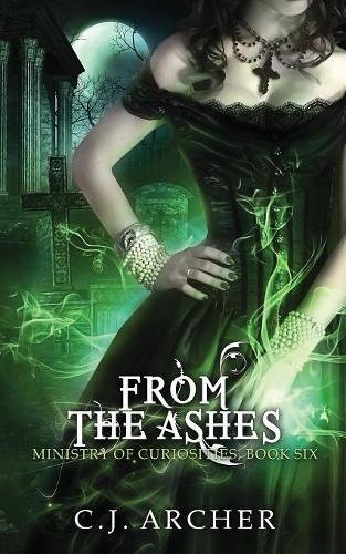 From The Ashes (Ministry of Curiosities)