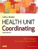 LaFleur Brooks' Health Unit Coordinating, 7e