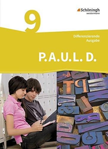 P.A.U.L. D. - Persönliches Arbeits- und Lesebuch Deutsch - Differenzierende Ausgabe: Schülerbuch 9
