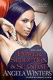 Power, Seduction & Scandal (D.C. Series)