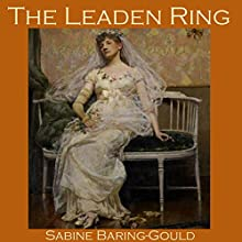 The Leaden Ring Audiobook by Sabine Baring-Gould Narrated by Cathy Dobson