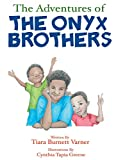 Download The Adventures of the Onyx Brothers: The Shaky, Achy Tooth in PDF ePUB Free Online