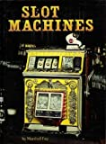 The Slot Machines, Marshall Fey, 0913814539