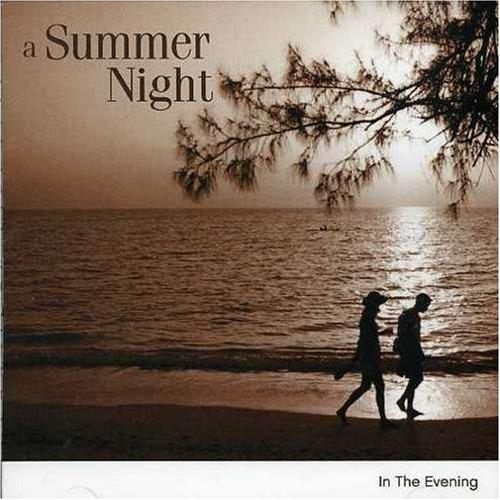 Summer Night: in the Evening