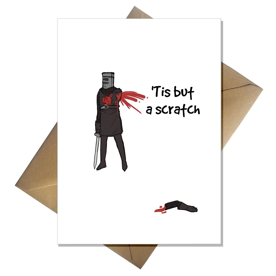 Funny Get Well Soon Card - 'Tis but a Scratch! Black Knight Monty Python That Card Shop