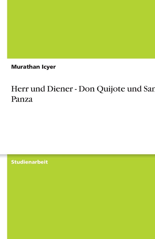 Herr Und Diener Don Quijote Und Sancho Panza Amazon De Murathan
