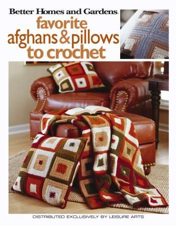 Leisure Arts Favorite Afghans & Pillows To Crochet