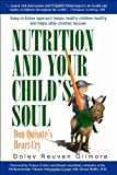 Nutrition and Your Child's Soul, Reuven Gilmore, 0982516541