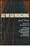 As We Go Marching, John T. Flynn, 0914156004