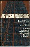 As We Go Marching, John T. Flynn, 0914156004