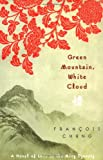 Green Mountain, White Cloud, Francois Cheng, 0312315740