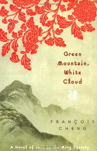 Download Green Mountain, White Cloud: A Novel of Love in the Ming Dynasty PDF Text fb2 ebook