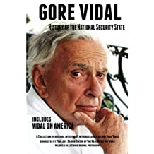 Gore Vidal History of The National Security State: Includes Vidal on America