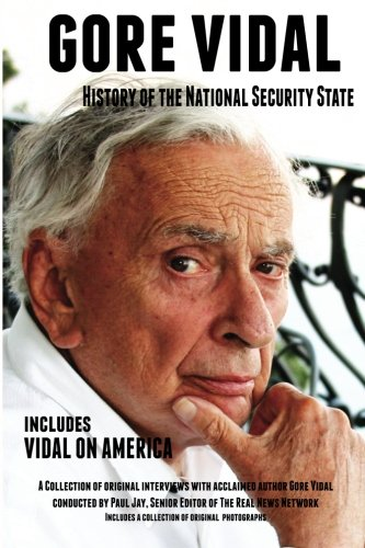 Gore Vidal History of The National Security State: Includes Vidal on America pdf