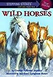 Wild Horses, George Edward Stanley, 0375844384
