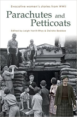 Parachutes and Petticoats: Evocative Women's Stories from WWII