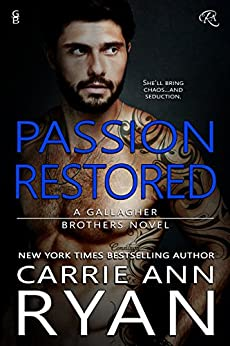 Passion Restored (Gallagher Brothers Book 2) by [Ryan, Carrie Ann]