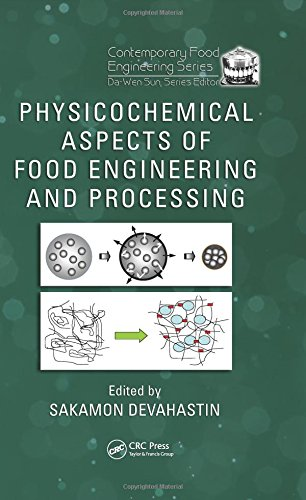 Physicochemical Aspects of Food Engineering and Processing (Contemporary Food Engineering)