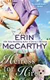 Heiress for Hire, Erin McCarthy, 0425214842