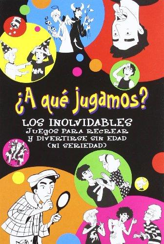 A QUE JUGAMOS? - LOS INOLVIDABLES (Spanish Edition)