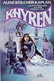 Khyren, Aline Boucher, 0671697811