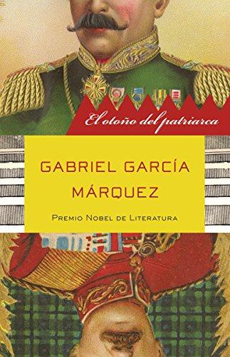 El otoño del patriarca (Spanish Edition) by [MÁRquez, Gabriel GarcÍA]