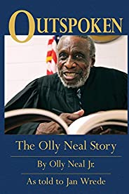 Outspoken: The Olly Neal Story
