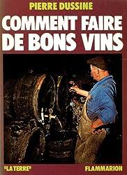 Comment faire de bons vins (La Terre) (French Edition)