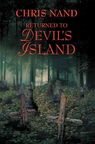 Book: Returned to Devil's Island by Chris Nand