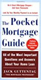 The Pocket Mortgage Guide, Jack Guttentag, 0071425217