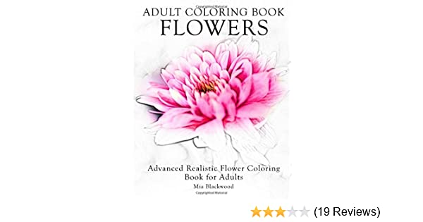 Realistic Coloring Pages For Adults. Flowers || COLORING-PAGES ... | 315x600