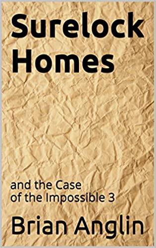 Surelock Homes: and the Case of the Impossible 3