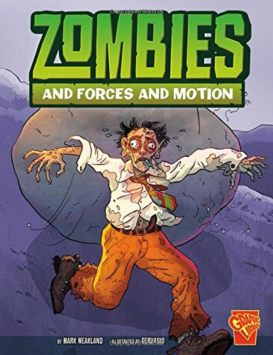 Zombies and Forces and Motion (Monster Science)