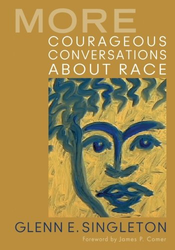 More Courageous Conversations About Race ()