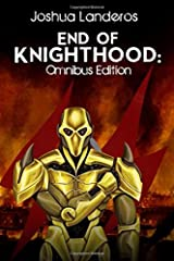 End of Knighthood: Omnibus Edition (Reverence Omnibus Edition) Paperback