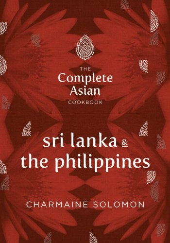 The Complete Asian Cookbook Series: Sri Lanka & The Philippines by Charmaine Solomon
