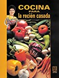 img - for Cocina para la recien casada/ Cooking for the Newlywed (Spanish Edition) book / textbook / text book