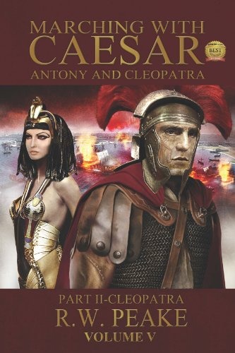 (Marching With Caesar-Antony and Cleopatra: Part)