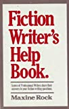 The Fiction Writer's Help Book, Maxine Rock, 0898790905