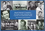 Hard Drivin' Country: The Honky Tonks, Musicians, and Legends of the Bakersfield Sound