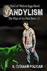 Vandylism (The Ways of the Pack 1.5)