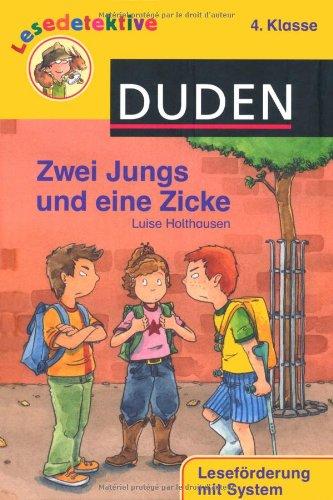 Zwei Jungs und eine Zicke (4. Klasse)