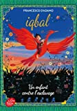 Iqbal, un enfant contre l'esclavage