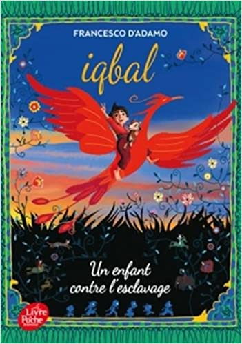 Amazon.fr - Iqbal, un enfant contre l'esclavage - FRANCESCO ADAMO ...