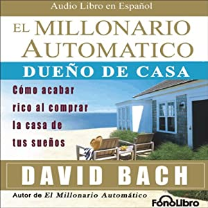 El Millonario Automatico [The Automatic Millionaire] Audiobook